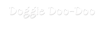 Doggie Doo Doo Disposal Services